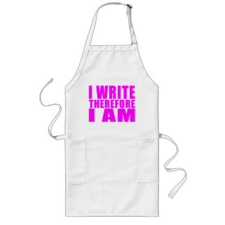 Girl Writers : I Write Therefore I Am Long Apron