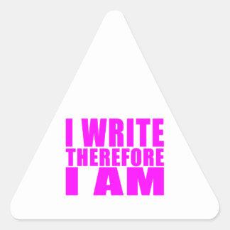 Girl Writers : I Write Therefore I Am Triangle Sticker