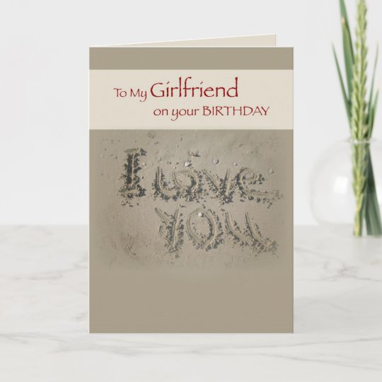 Girlfriend Birthday Love Writing In Sand On Beach Card Zazzle