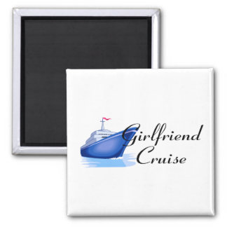 Girlfriend Cruise 2 Inch Square Magnet