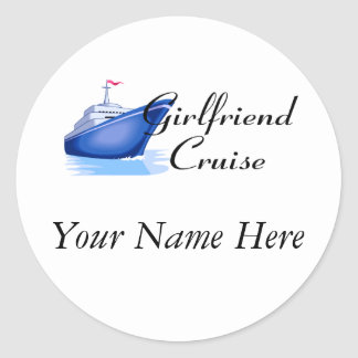 Girlfriend Cruise Classic Round Sticker