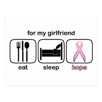 Girlfriend Eat Sleep Hope - Breast Cancer Postcard