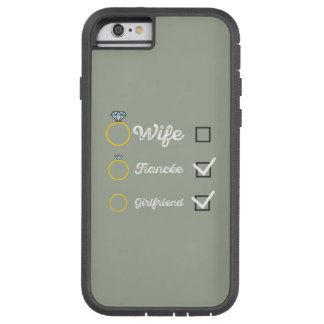 Girlfriend Fiancee Wife hen Party Zno5a Tough Xtreme iPhone 6 Case
