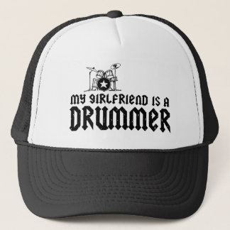 Girlfriend is a Drummer Trucker Hat
