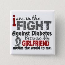 Girlfriend Means World To Me Diabetes Button