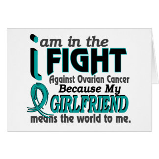 Girlfriend Means World To Me Ovarian Cancer Cards