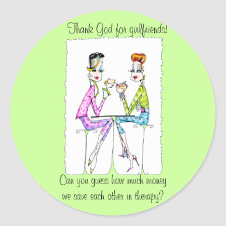 Girlfriend Therapy by Collene Kennedy Classic Round Sticker