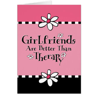 Girlfriend Therapy Card
