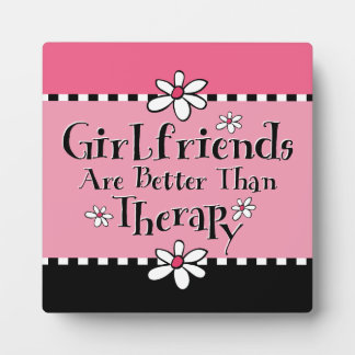 Girlfriend Therapy Plaque