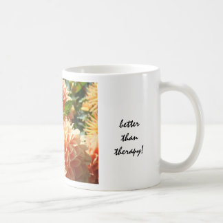 Girlfriends are better than therapy! Coffee Mugs