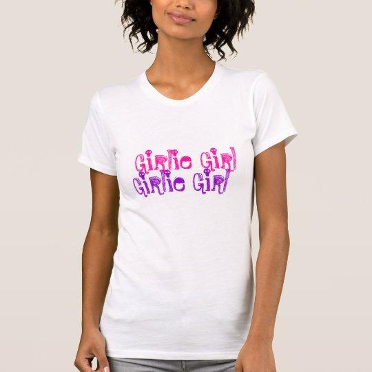 Girlie Girl T-Shirt