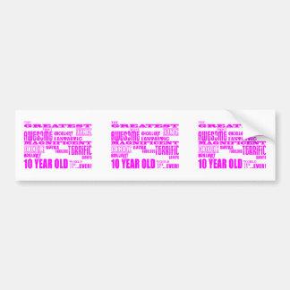 Girls 10th Birthdays : Pink Greatest 10 Year Old Bumper Sticker