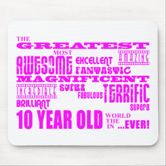 Girls 10th Birthdays : Pink Greatest 10 Year Old Mouse Pad