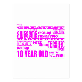 Girls 10th Birthdays : Pink Greatest 10 Year Old Postcard