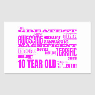 Girls 10th Birthdays : Pink Greatest 10 Year Old Rectangular Sticker