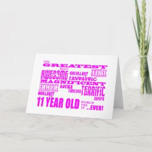 Girls 11th Birthdays : Pink Greatest 11 Year Old Card