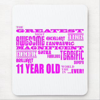 Girls 11th Birthdays : Pink Greatest 11 Year Old Mouse Pad