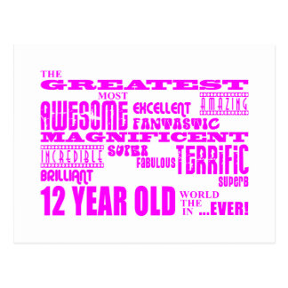 Girls 12th Birthdays : Pink Greatest 12 Year Old Postcard