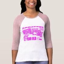 Girls 12th Birthdays : Pink Greatest 12 Year Old T-Shirt