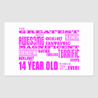 Girls 14th Birthdays : Pink Greatest 14 Year Old Rectangular Sticker