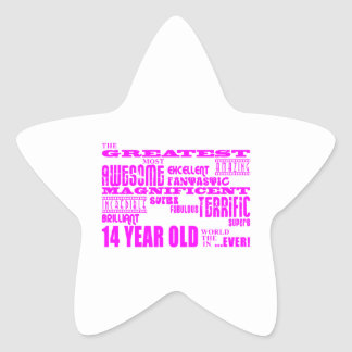 Girls 14th Birthdays : Pink Greatest 14 Year Old Star Sticker