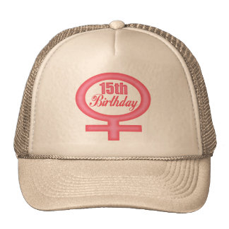 Girls 15th Birthday Gifts Trucker Hat