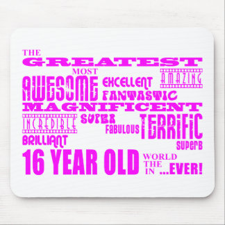 Girls 16th Birthdays : Pink Greatest 16 Year Old Mouse Pad