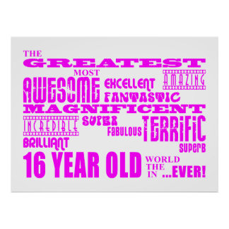 Girls 16th Birthdays : Pink Greatest 16 Year Old Poster