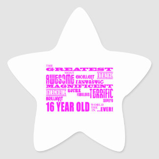 Girls 16th Birthdays : Pink Greatest 16 Year Old Star Sticker