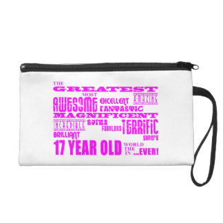 Girls 17th Birthdays Pink Greatest 17 Year Old Wristlet Clutches