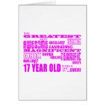 Girls 17th Birthdays : Pink Greatest 17 Year Old Greeting Card