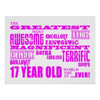 Girls 17th Birthdays : Pink Greatest 17 Year Old Poster