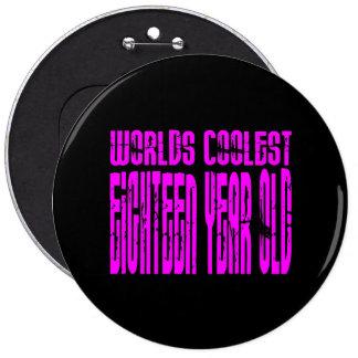 Girls 18 Birthday Worlds Coolest Eighteen Year Old Pin