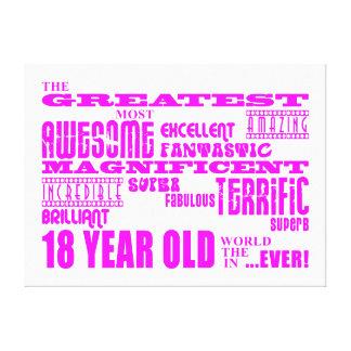 Girls 18th Birthdays : Pink Greatest 18 Year Old Canvas Print