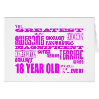Girls 18th Birthdays : Pink Greatest 18 Year Old Card