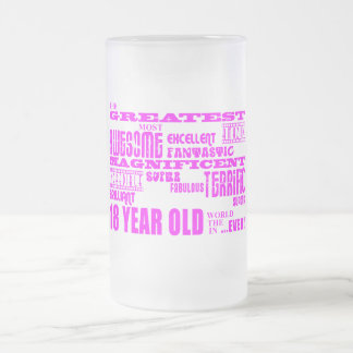 Girls 18th Birthdays : Pink Greatest 18 Year Old Frosted Glass Beer Mug