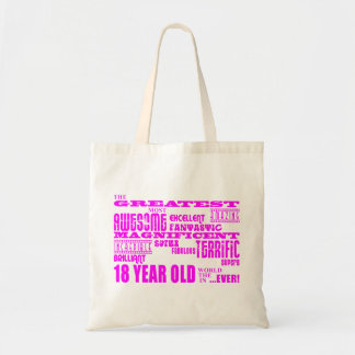 Girls 18th Birthdays : Pink Greatest 18 Year Old Tote Bag