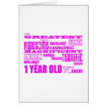 Girls 1st Birthday : Pink Greatest 1 Year Old Card