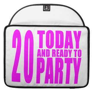 Girls 20th Birthdays : 20 Today & Ready to Party MacBook Pro Sleeves