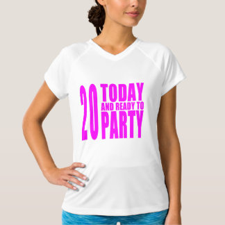 Girls 20th Birthdays : 20 Today & Ready to Party T-Shirt