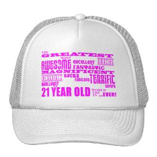 Girls 21st Birthdays : Pink Greatest 21 Year Old Hat