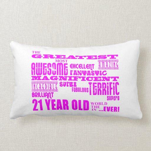 Girls 21st Birthdays : Pink Greatest 21 Year Old Throw Pillow