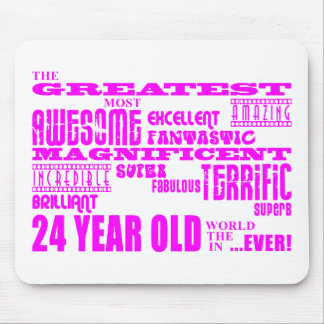 Girls 24th Birthdays Pink Greatest Twenty Four Mouse Pad