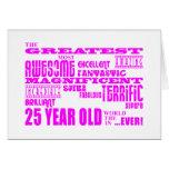 Girls 25th Birthdays Pink Greatest Twenty Five Card