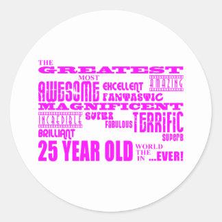 Girls 25th Birthdays Pink Greatest Twenty Five Classic Round Sticker