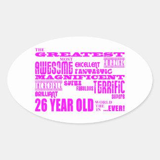Girls 26th Birthdays Pink Greatest Twenty Six Oval Sticker
