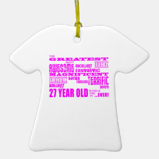 Girls 27th Birthdays Pink Greatest Twenty Seven Ornament