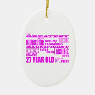 Girls 27th Birthdays Pink Greatest Twenty Seven Christmas Ornaments