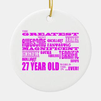 Girls 27th Birthdays Pink Greatest Twenty Seven Ornaments