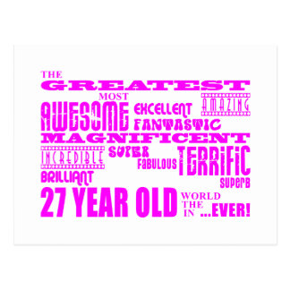 Girls 27th Birthdays Pink Greatest Twenty Seven Postcard